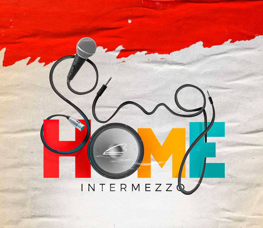 Sing Home Intermezzo