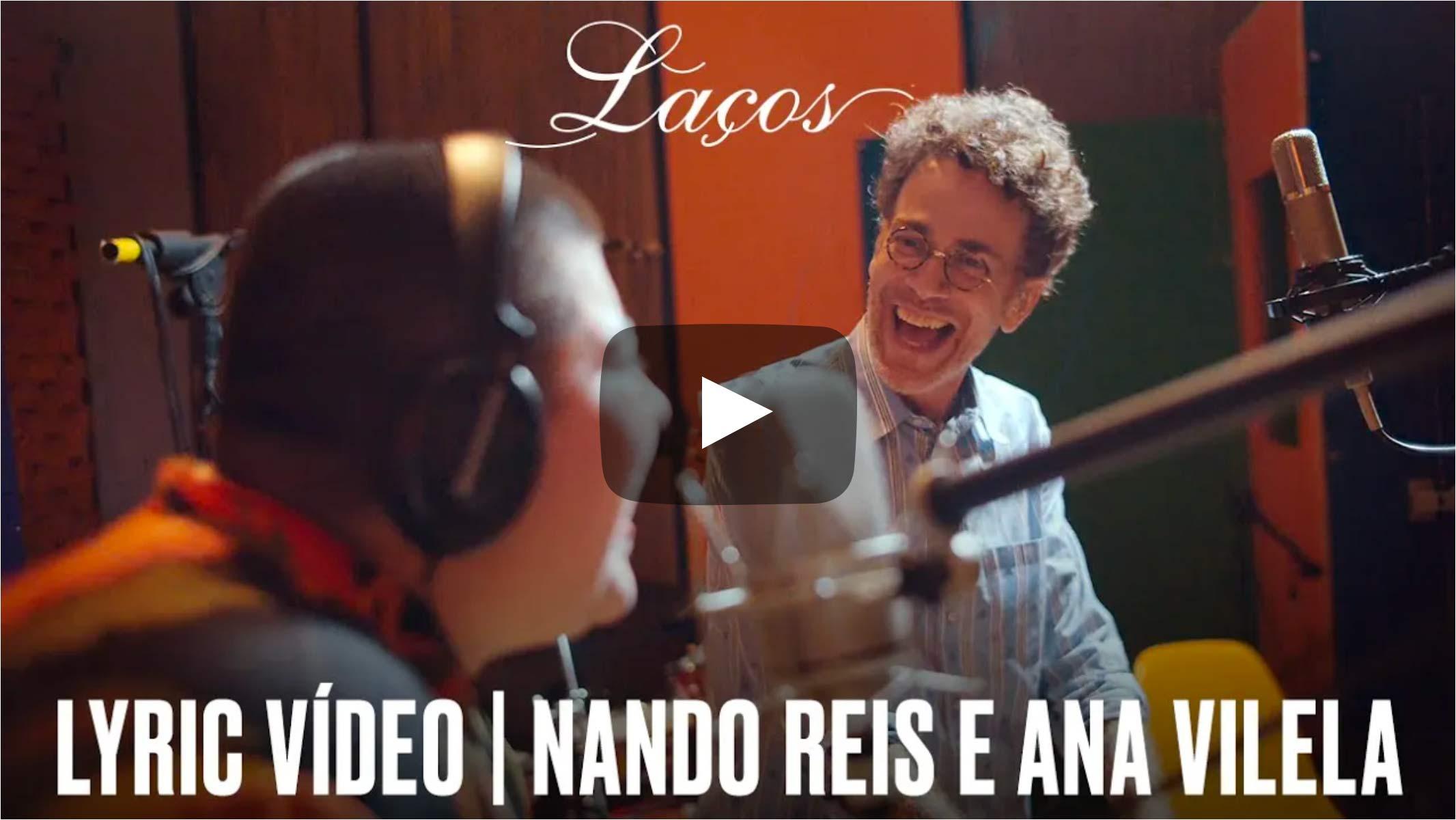 Video Lyric Nando Reis e Ana Vilela